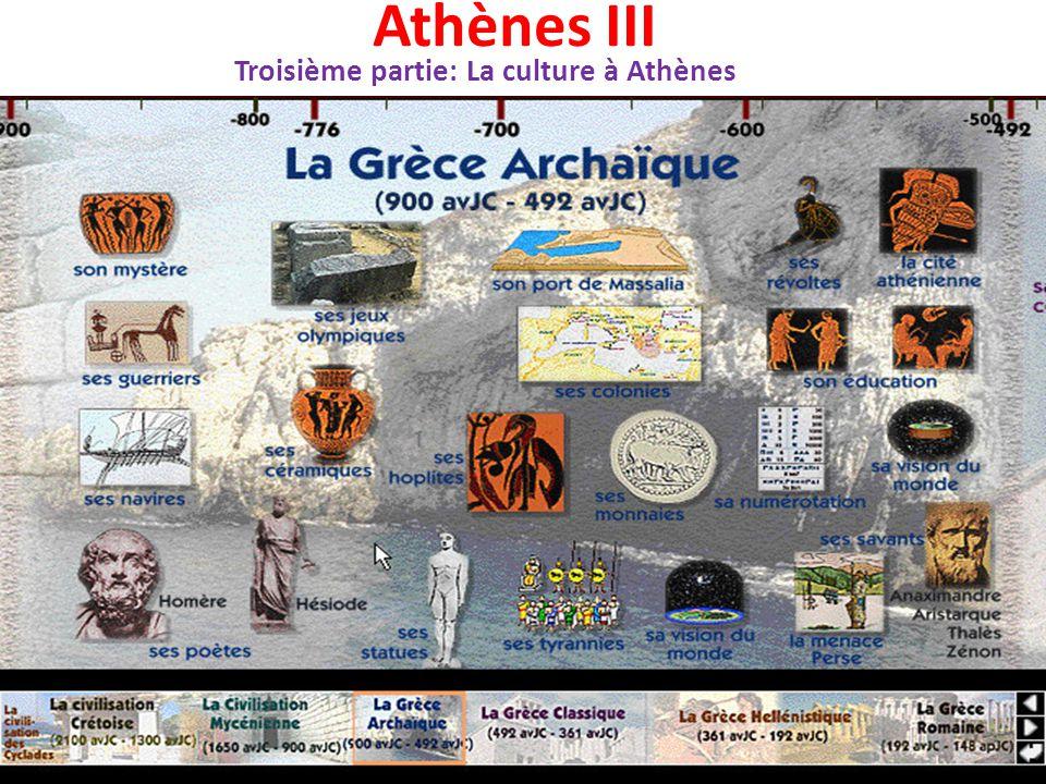 Troisième partie: La culture à Athènes