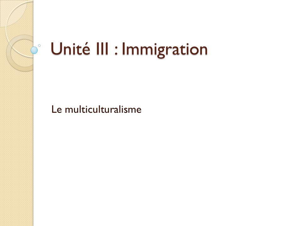 Unité III : Immigration