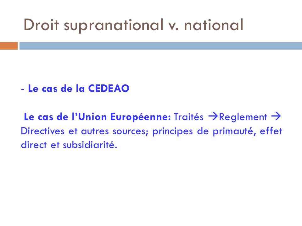 Droit supranational v. national