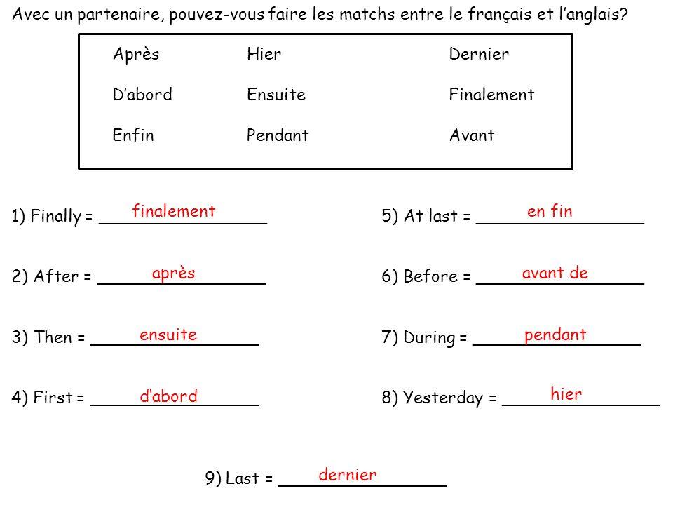 Avec un partenaire, pouvez-vous faire les matchs entre le français et l'anglais