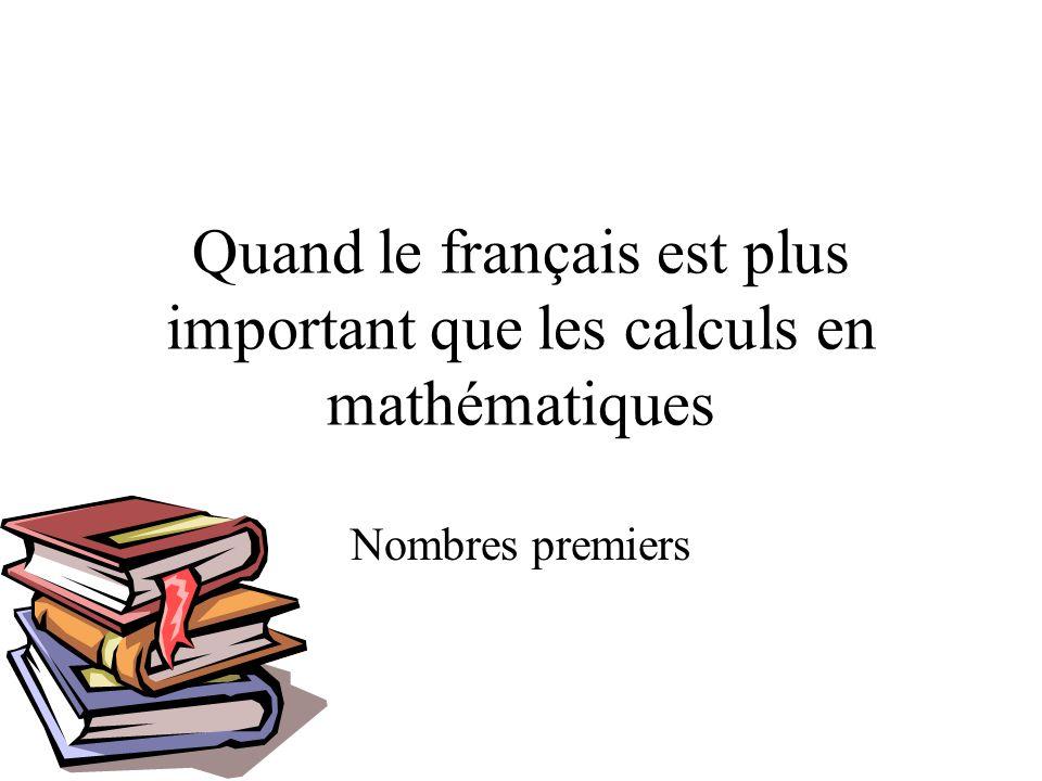 Quand le français est plus important que les calculs en mathématiques