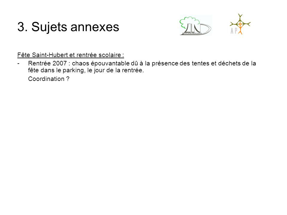 3. Sujets annexes Fête Saint-Hubert et rentrée scolaire :