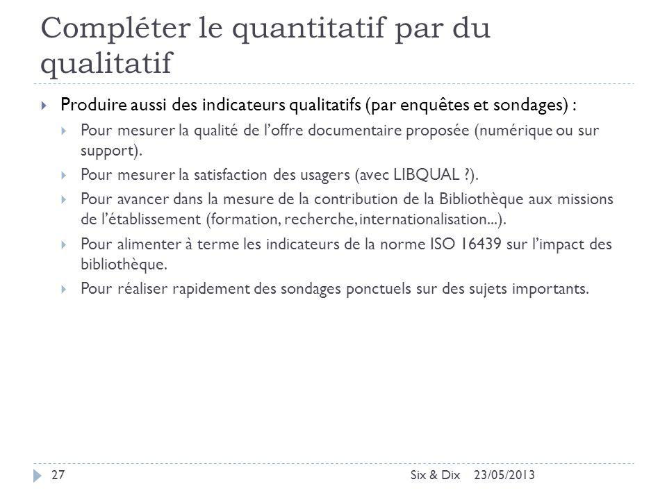 Compléter le quantitatif par du qualitatif