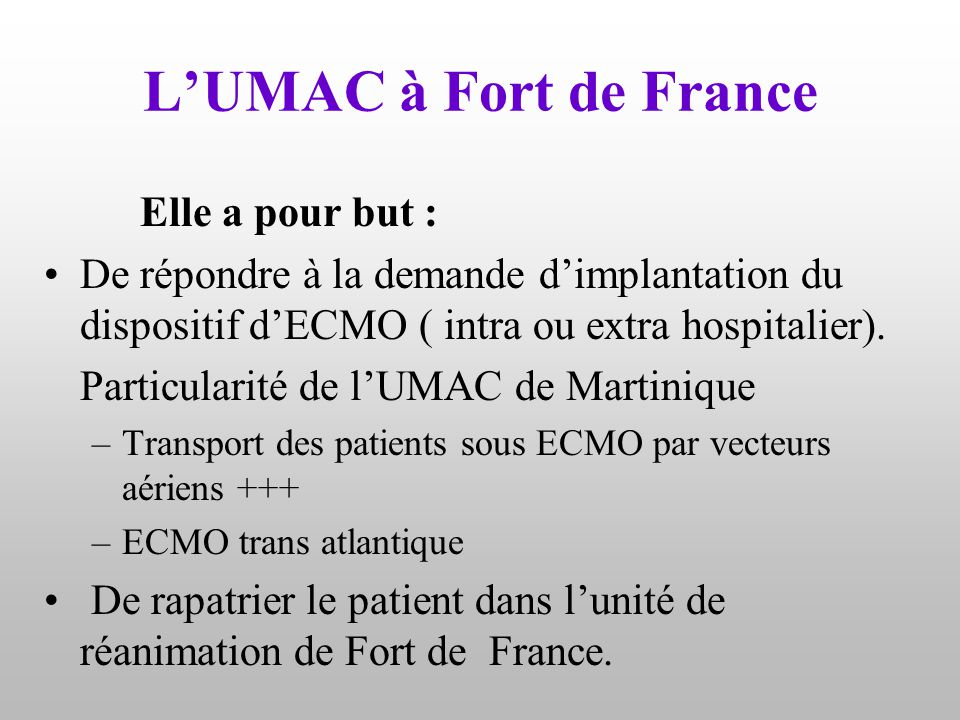 L'UMAC à Fort de France Elle a pour but :