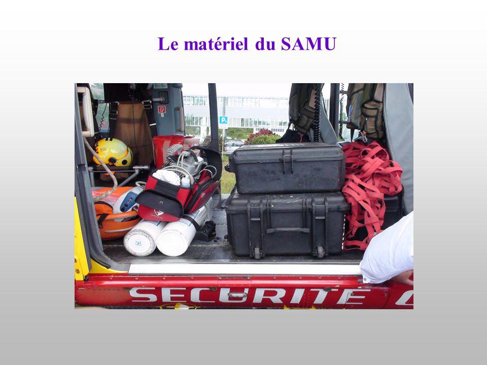 Le matériel du SAMU