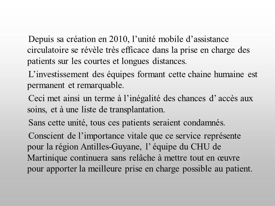 Depuis sa création en 2010, l'unité mobile d'assistance circulatoire se révèle très efficace dans la prise en charge des patients sur les courtes et longues distances.