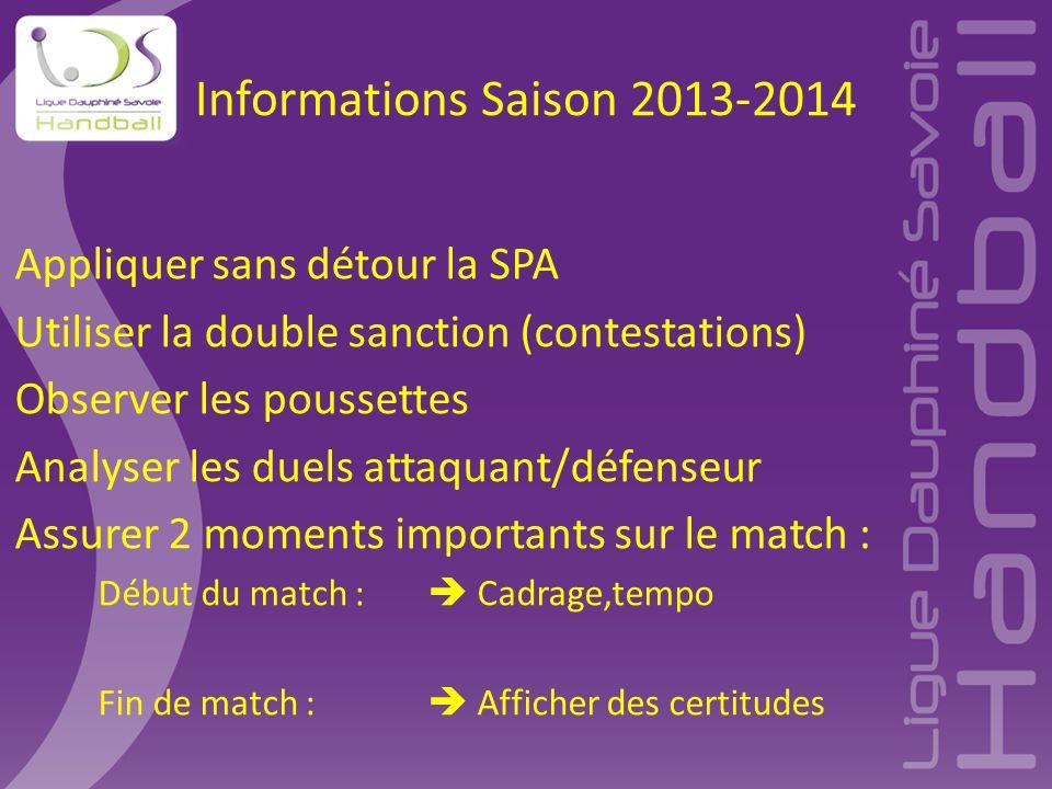 Informations Saison 2013-2014 Appliquer sans détour la SPA
