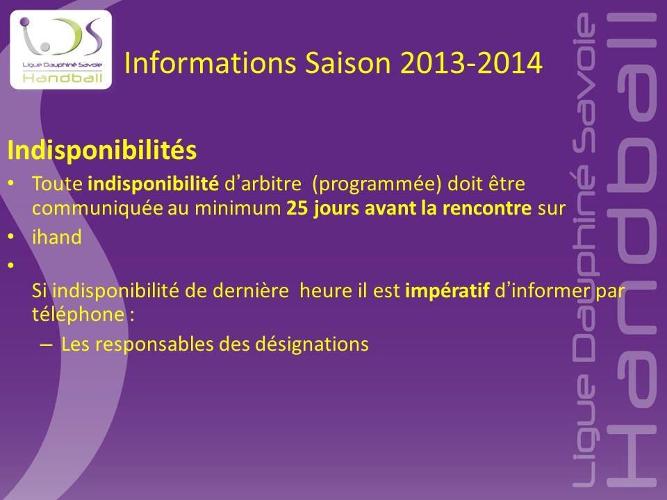 Informations Saison 2013-2014 Indisponibilités