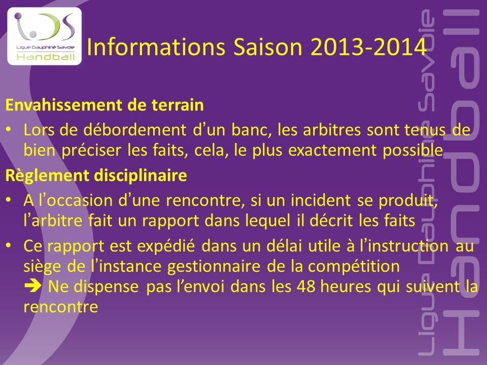 Informations Saison 2013-2014 Envahissement de terrain