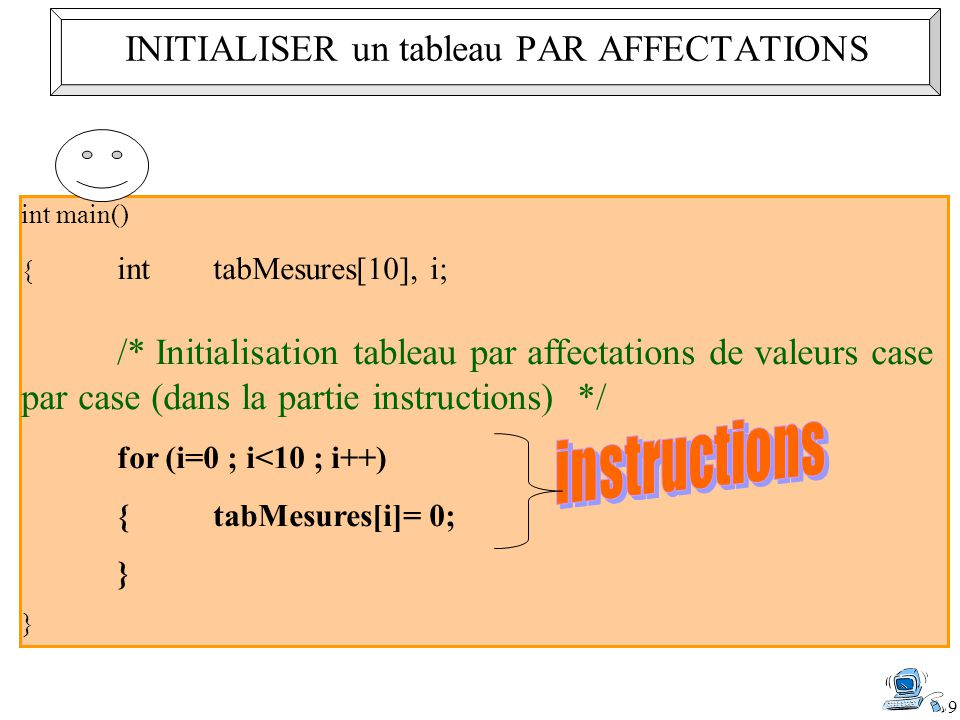 INITIALISER un tableau PAR AFFECTATIONS