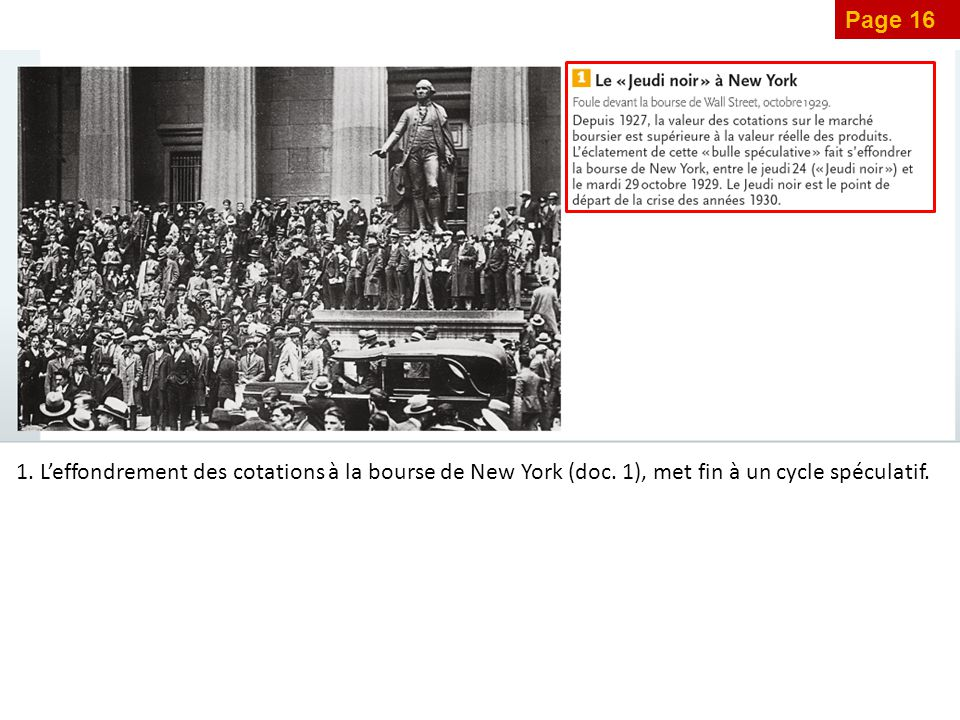 Page 16 1. L'effondrement des cotations à la bourse de New York (doc.
