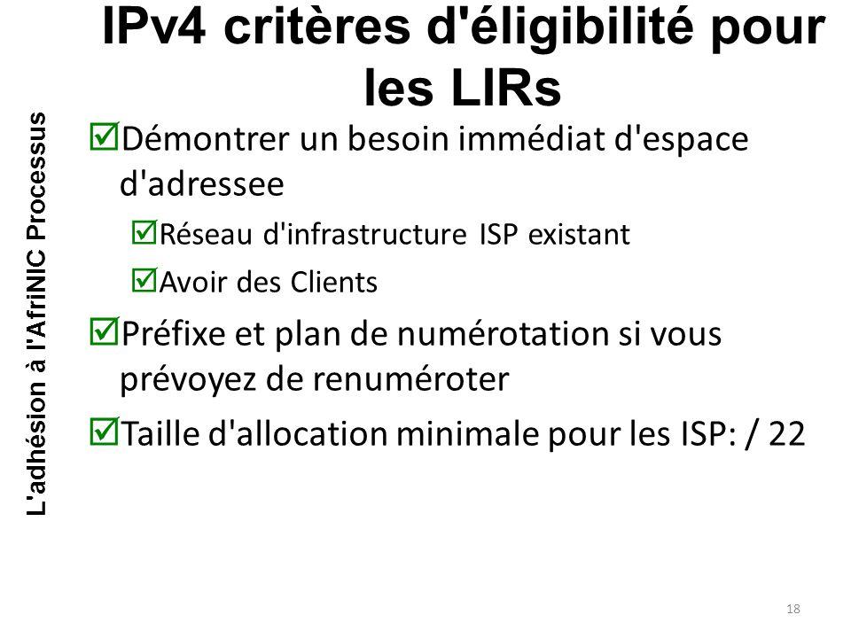 IPv4 critères d éligibilité pour les LIRs
