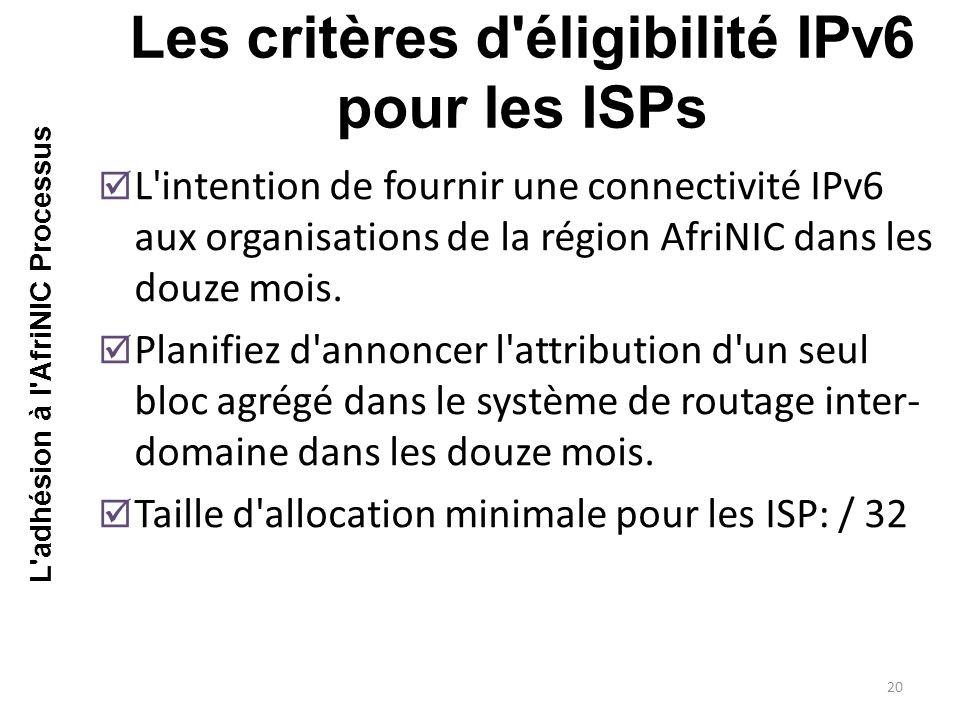 Les critères d éligibilité IPv6 pour les ISPs