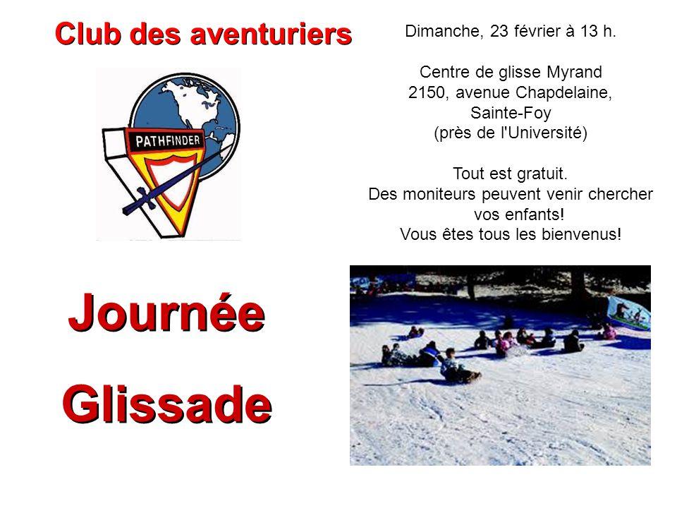 Journée Glissade Club des aventuriers Dimanche, 23 février à 13 h.