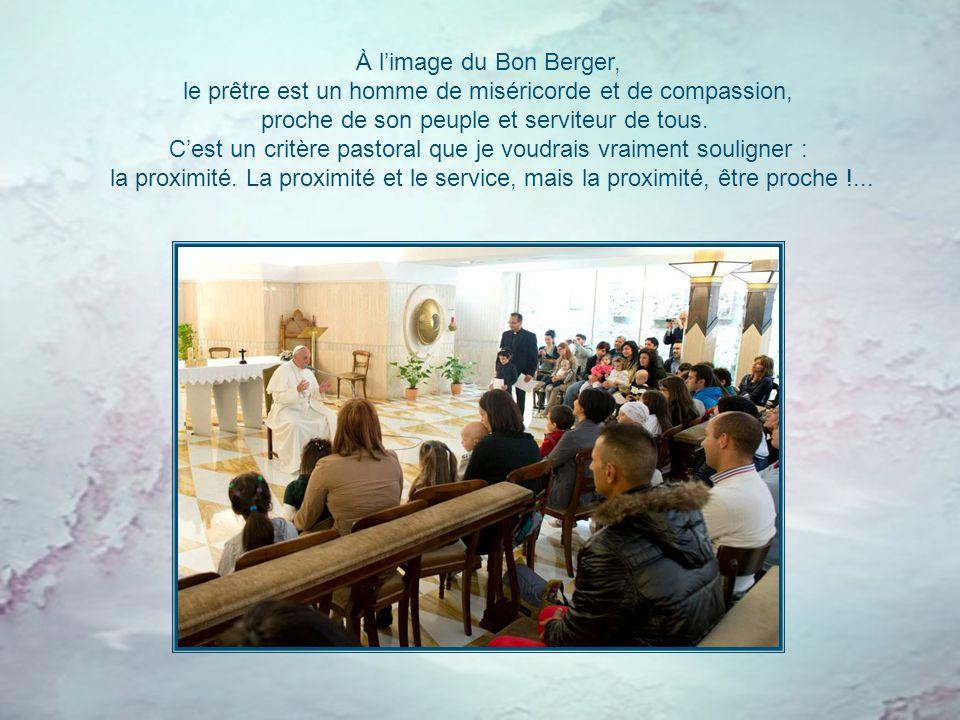 le prêtre est un homme de miséricorde et de compassion,