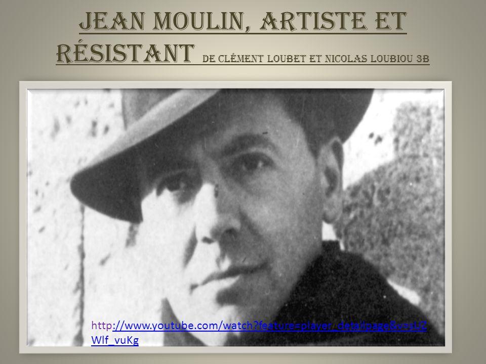 Jean Moulin, Artiste et Résistant de clément Loubet et Nicolas loubiou 3b