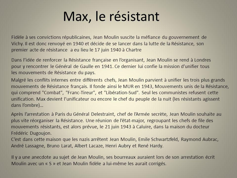 Max, le résistant