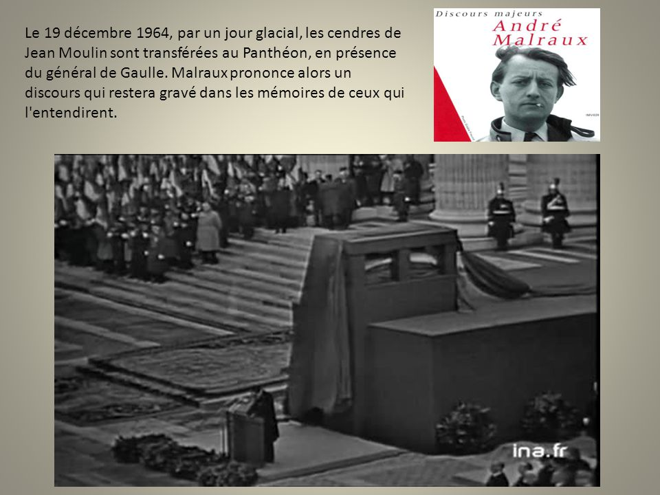 Le 19 décembre 1964, par un jour glacial, les cendres de Jean Moulin sont transférées au Panthéon, en présence du général de Gaulle.