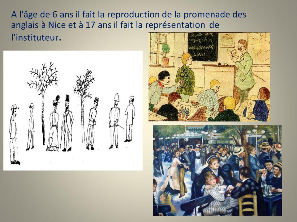 A l âge de 6 ans il fait la reproduction de la promenade des anglais à Nice et à 17 ans il fait la représentation de l'instituteur.