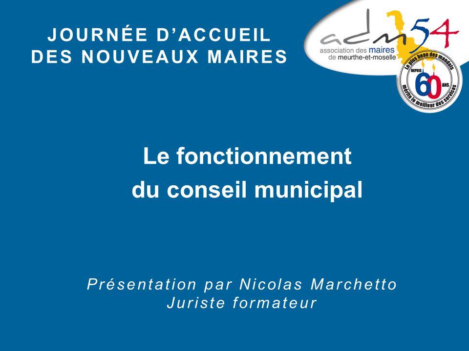 Le fonctionnement du conseil municipal