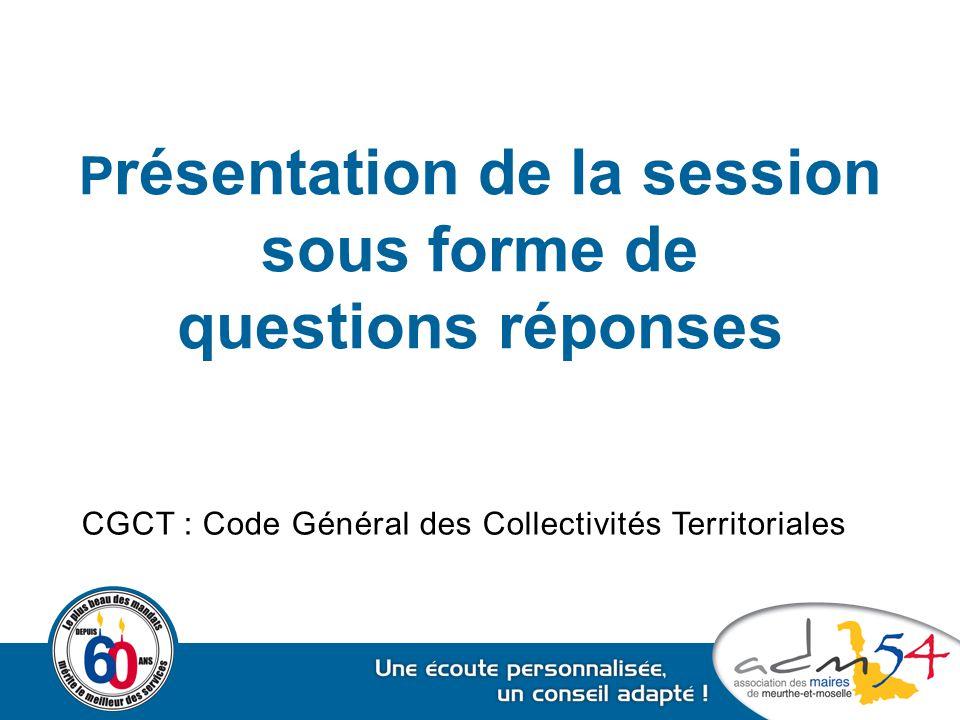 Présentation de la session sous forme de questions réponses