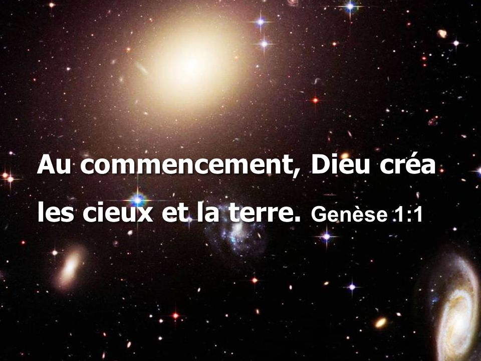 Au commencement, Dieu créa
