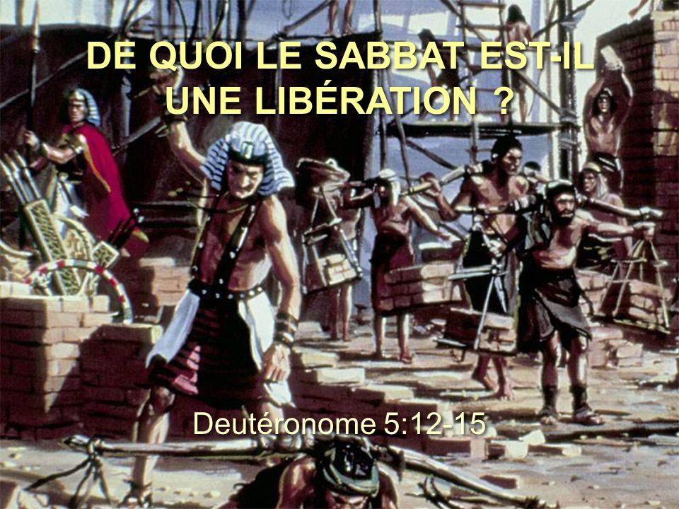 DE QUOI LE SABBAT EST-IL UNE LIBÉRATION