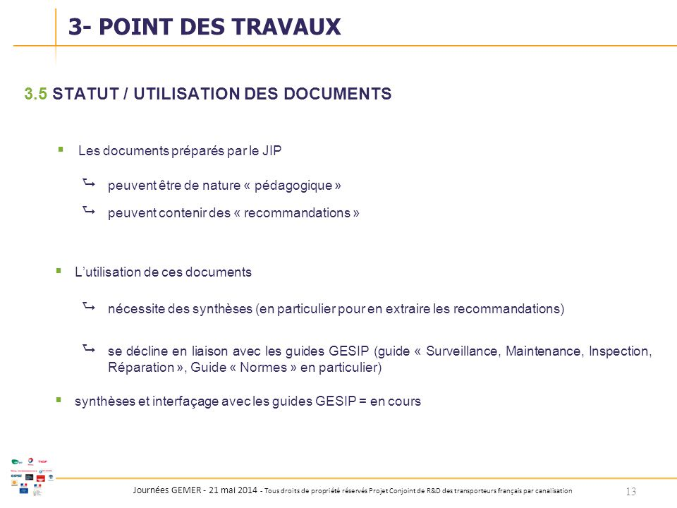 3- POINT DES TRAVAUX 3.5 STATUT / UTILISATION DES DOCUMENTS