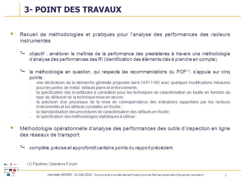 3- POINT DES TRAVAUX Recueil de méthodologies et pratiques pour l'analyse des performances des racleurs instrumentés.
