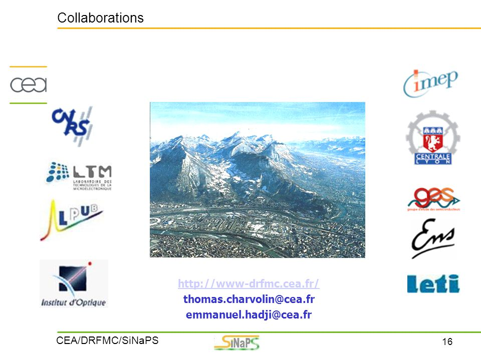 Collaborations http://www-drfmc.cea.fr/ thomas.charvolin@cea.fr