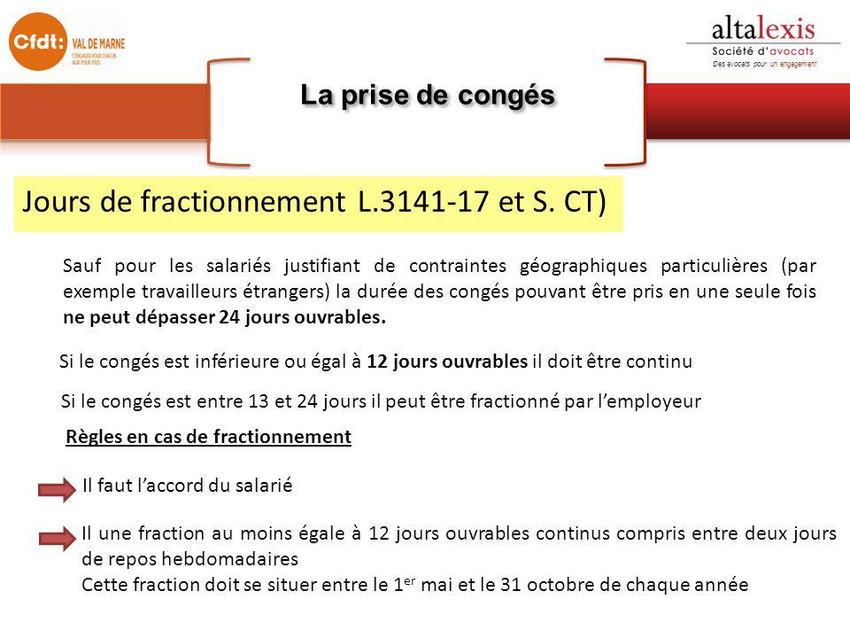 Jours de fractionnement L.3141-17 et S. CT)