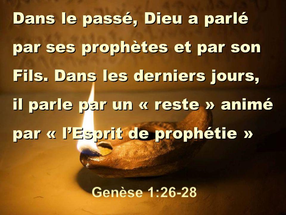 Dans le passé, Dieu a parlé par ses prophètes et par son