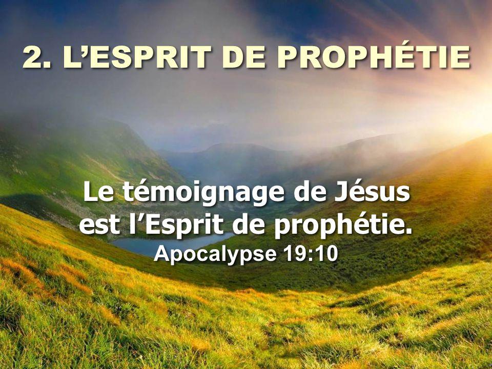 est l'Esprit de prophétie.