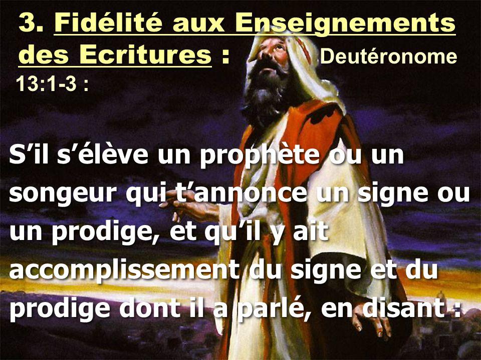 3. Fidélité aux Enseignements des Ecritures : Deutéronome