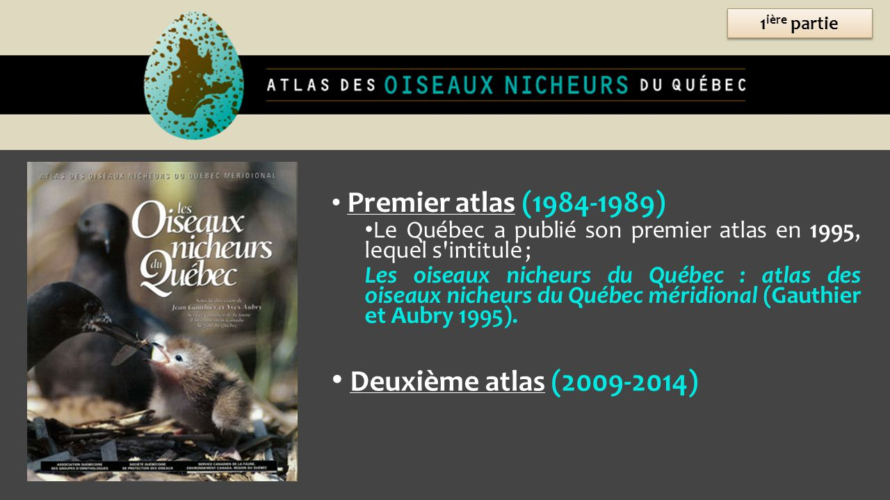 Deuxième atlas (2009-2014) Premier atlas (1984-1989)