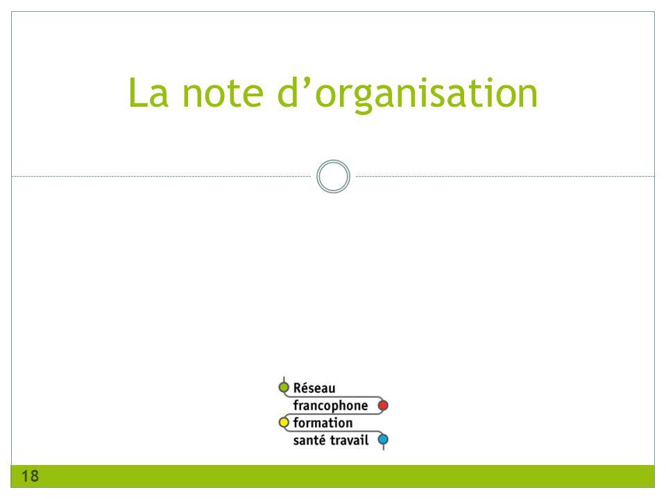La note d'organisation