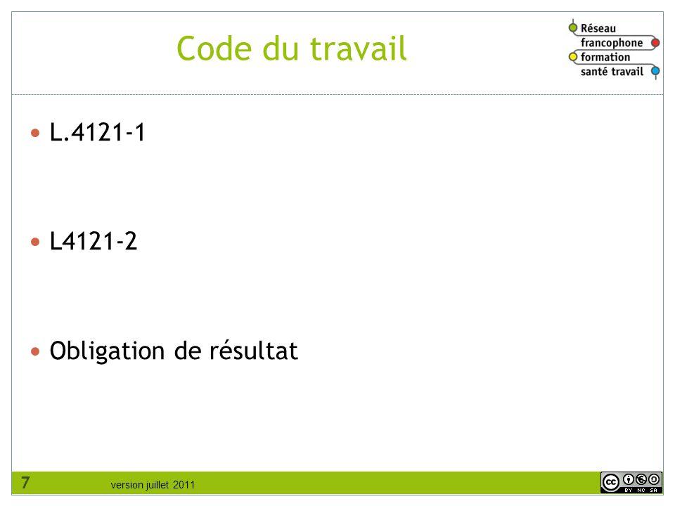 Code du travail L.4121-1 L4121-2 Obligation de résultat