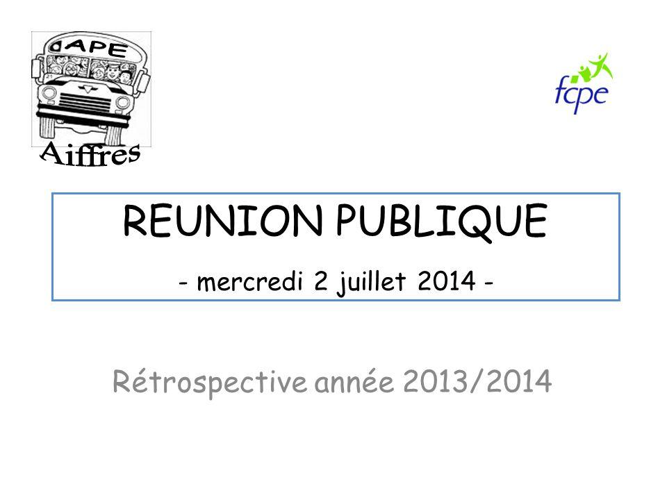 REUNION PUBLIQUE - mercredi 2 juillet 2014 -