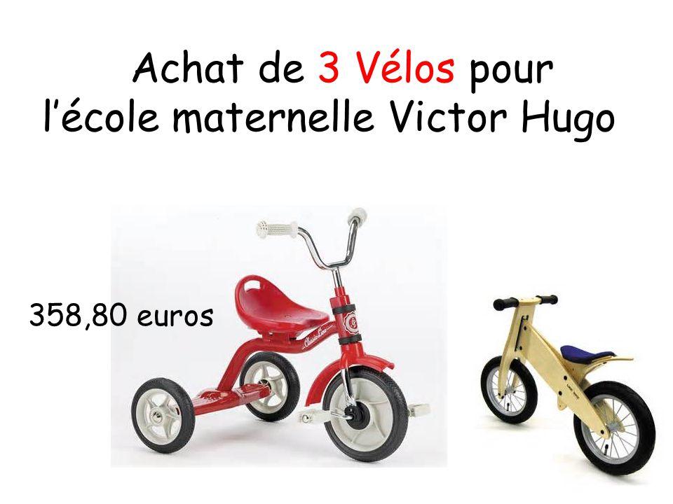 Achat de 3 Vélos pour l'école maternelle Victor Hugo