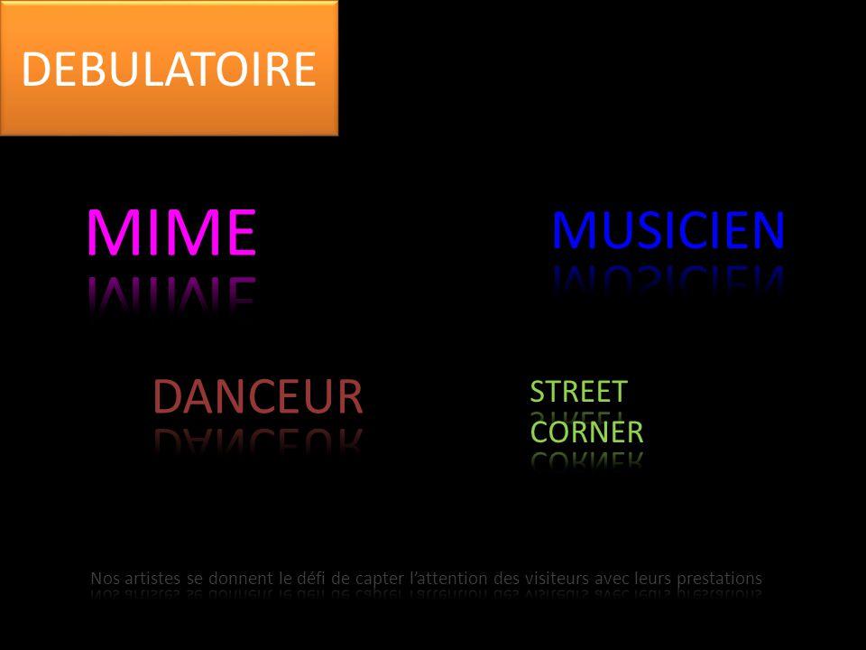 MIME MUSICIEN DEBULATOIRE DANCEUR STREET CORNER