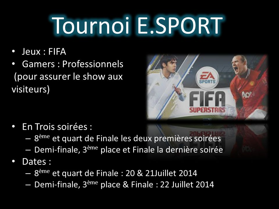 Tournoi E.SPORT Jeux : FIFA Gamers : Professionnels