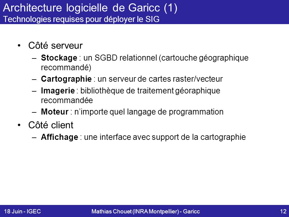 Mathias chouet inra montpellier cemagref montpellier for Architecture logicielle exemple