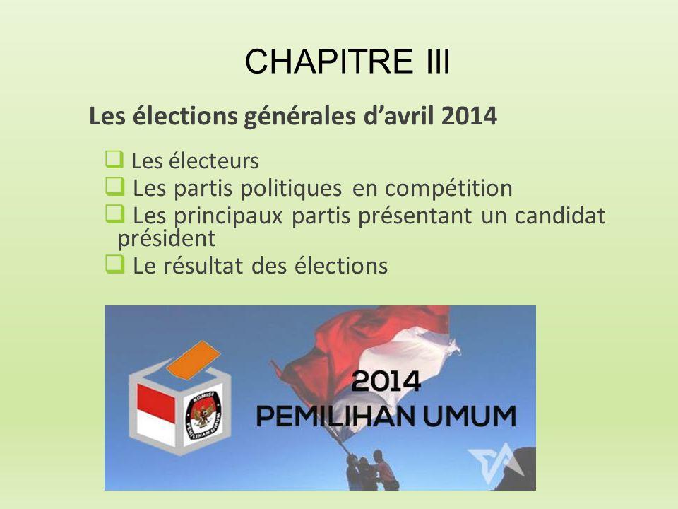 CHAPITRE III Les élections générales d'avril 2014