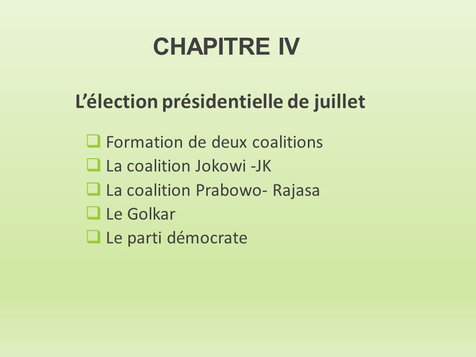 CHAPITRE IV L'élection présidentielle de juillet