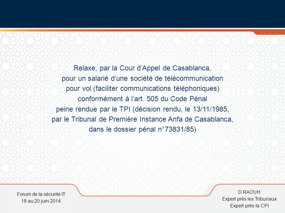 Relaxe, par la Cour d'Appel de Casablanca,
