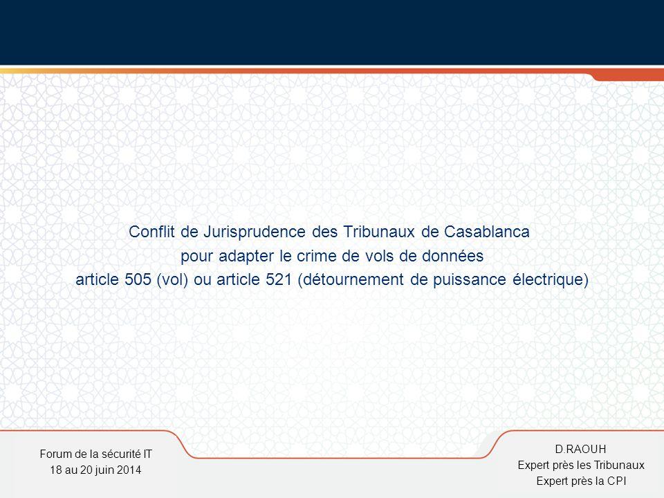 Conflit de Jurisprudence des Tribunaux de Casablanca