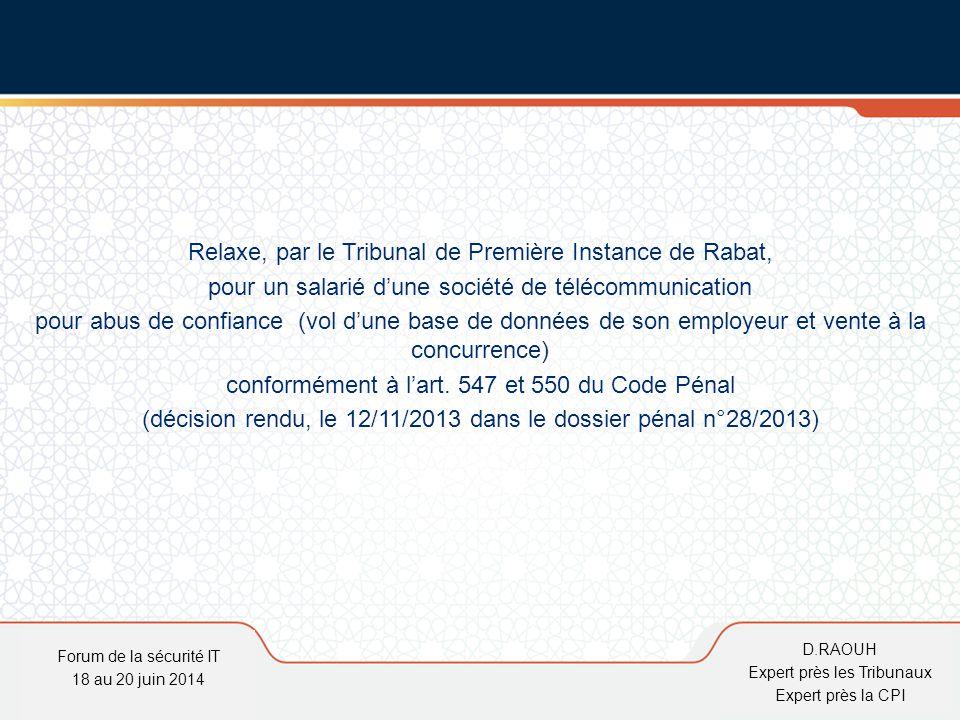 Relaxe, par le Tribunal de Première Instance de Rabat,