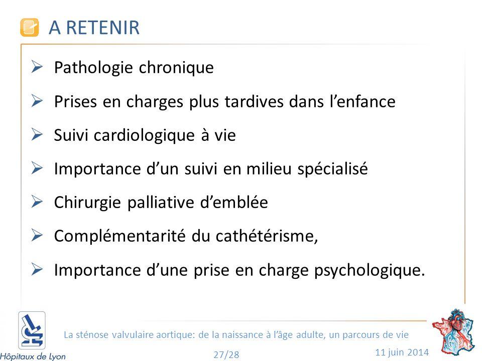 A RETENIR Pathologie chronique