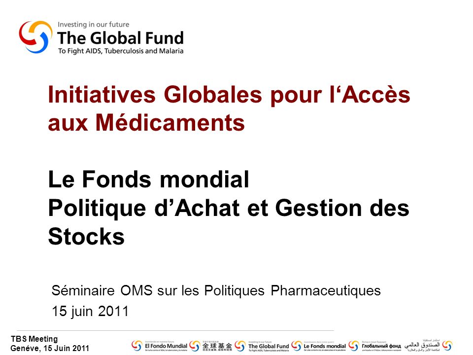Séminaire OMS sur les Politiques Pharmaceutiques 15 juin 2011