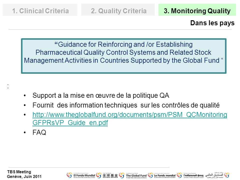1. Clinical Criteria 2. Quality Criteria. 3. Monitoring Quality. Dans les pays.